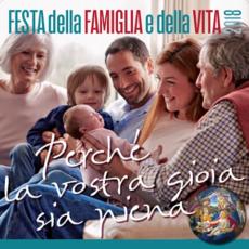 Festa della Famiglia e della Vita – 28 gennaio 2018